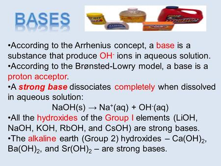 According to the Arrhenius concept, a base is a substance that produce OH - ions in aqueous solution. According to the Brønsted-Lowry model, a base is.