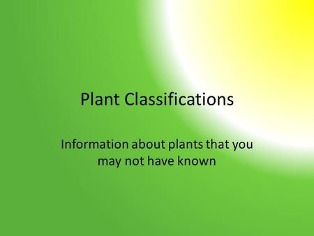 Plant Classifications