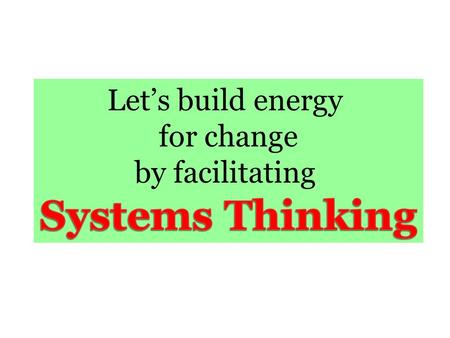 Let's Consider….. A Systems Approach - The organization is the unit of change guided by a common mission and goals as workers integrate programs and services.