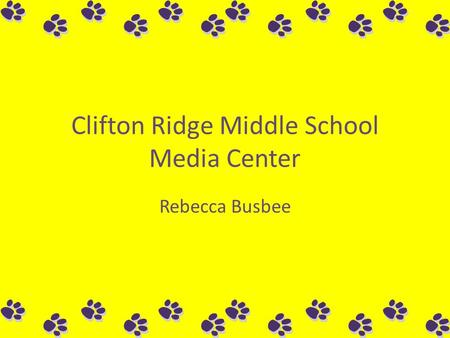 Clifton Ridge Middle School Media Center Rebecca Busbee.