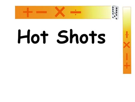 Hot Shots.  FDcghttp://www.youtube.com/watch?v=PIbludy FDcg.