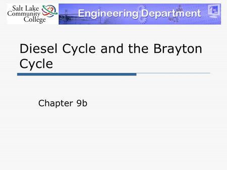 Diesel Cycle and the Brayton Cycle Chapter 9b. Rudolph Diesel  German inventor who is famous for the development of the diesel engine  The diesel engine.