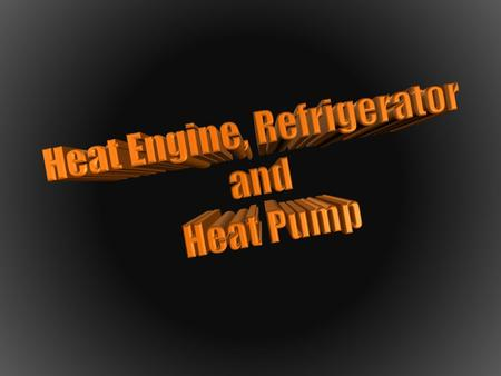 Heat engine is defined as a device that converts heat into mechanical energy or more exactly a system which operates continuously and only heat and work.