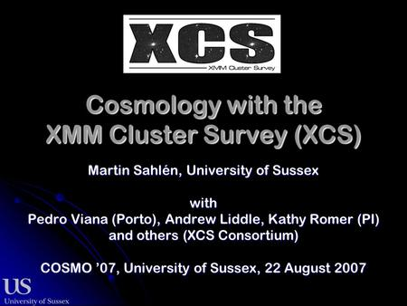 Cosmology with the XMM Cluster Survey (XCS)