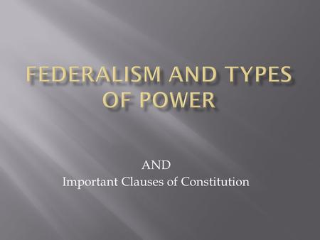AND Important Clauses of Constitution. Discuss  1. preamble  2. articles  3. clauses  4. amendments.