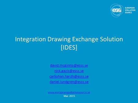 Integration Drawing Exchange Solution [IDES]  Mar. 2015