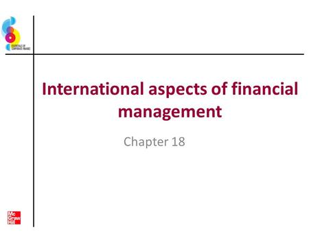 International aspects of financial management Chapter 18.