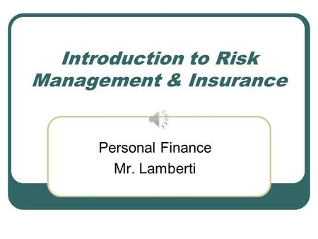 Risk Management and Insurance will writes
