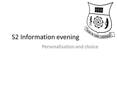 S2 Information evening Personalisation and choice.