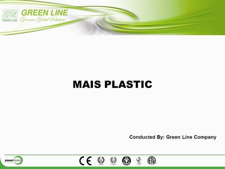 MAIS PLASTIC Conducted By: Green Line Company. Power Factor Readings: Load Percentage: Predicting the Energy savings Before Installing Powerboss Formula: