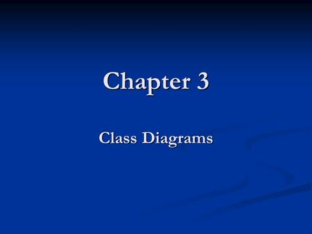 Chapter 3 Class Diagrams. 2 Outline Class Basics Class Basics Classes Classes Association Association Multiplicity Multiplicity Inheritance Inheritance.