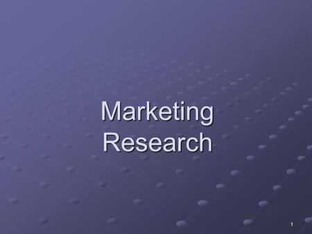 1 Marketing Research. 2 The process of planning, collecting, and analyzing data relevant to a marketing decision.