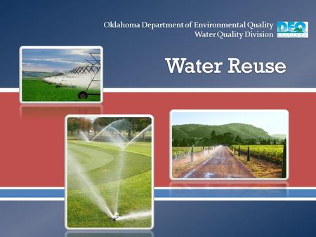  Oklahoma Department of Environmental Quality Water Quality Division.