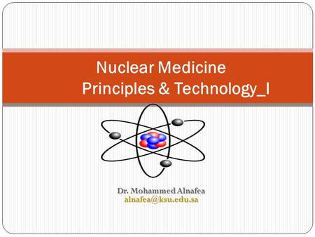 Nuclear Medicine Principles & Technology_I