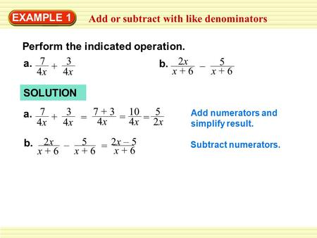 Add or subtract with like denominators