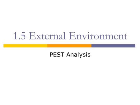 pest analysis for external factors affecting hrm Swot is the short form of strengths weakness opportunities and threat whereas   supply chain management mba | human resource management mba   through pestle analysis the external factors which affect the.