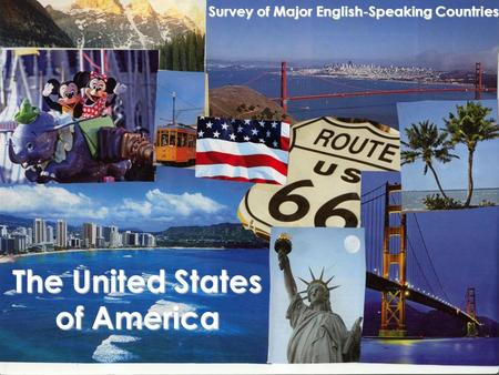 The United States of America Survey of Major English-Speaking Countries.