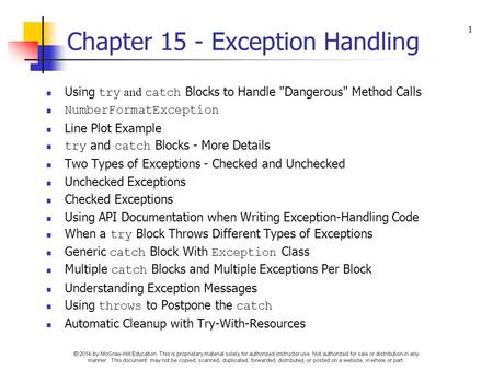 Chapter 15 - Exception Handling Using try and catch Blocks to Handle Dangerous Method Calls NumberFormatException Line Plot Example try and catch Blocks.