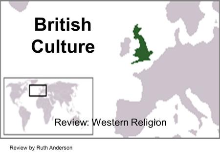 British Culture Review: Western Religion Review by Ruth Anderson.