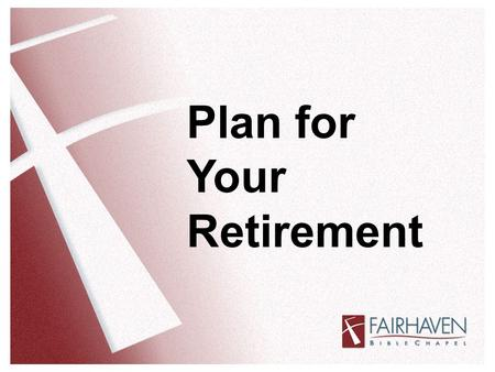 Plan for Your Retirement. What Does the Bible Say About Retirement? Numbers 8:23-26 – The LORD said to Moses, This applies to the Levites: Men twenty-five.