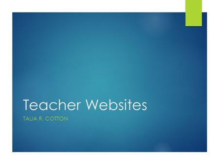 Teacher Websites TALIA R. COTTON. Teacher Websites Log In  To log in to your teacher website  Select Staff only on EGHS Website  Type in your email.