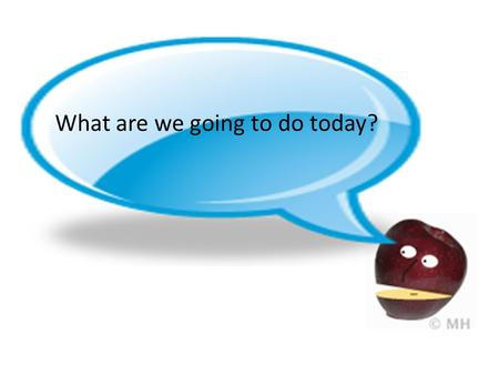 What are we going to do today?. We're going to learn a new activity for practicing vocabulary.