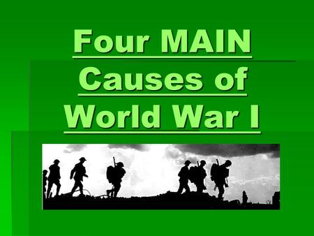 exploring the main causes of the first world war The major causes of the first world war were: the alliances, imperialism, nationalism and how all this had increased tension between the powers of europe which were: britain, france, russia (triple entente) and germany, austria-hungary, italy (triple alliance).