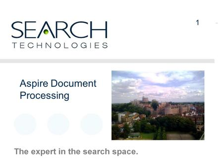 "1 Aspire Document Processing 1. 2 Document Processing – ""Aspire"" Very High Performance Structured Document Processing Architecture Dynamic configuration."