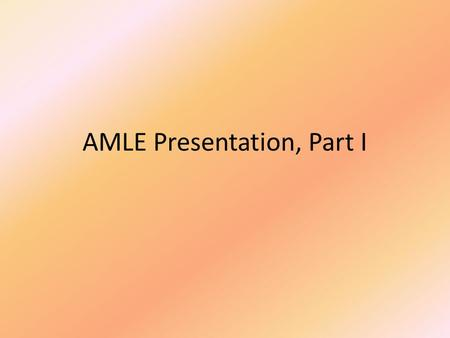 AMLE Presentation, Part I. Literacy Standards Science Implementing Common Core Literacy Standards in a Science Classroom AMLE Annual Conference November.