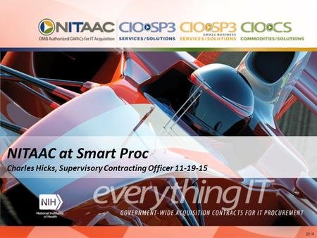 NITAAC at Smart Proc Charles Hicks, Supervisory Contracting Officer 11-19-15 2015.