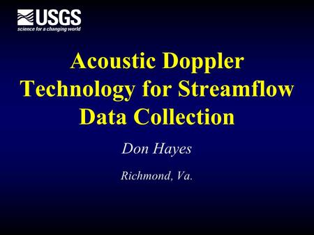 Acoustic Doppler Technology for Streamflow Data Collection