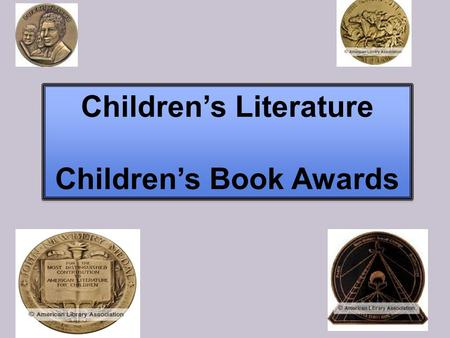 Children's Literature Children's Book Awards Children's Literature Children's Book Awards.