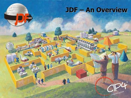 JDF – An Overview.