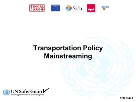 Transportation Policy Mainstreaming AT12 Slide 1.