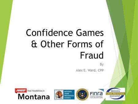 Confidence Games & Other Forms of Fraud By Alex E. Ward, CPP.