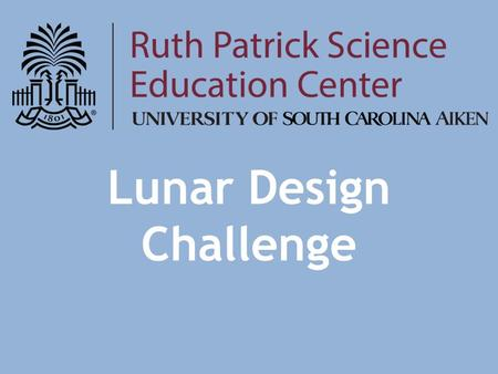 Lunar Design Challenge. History When were lunar rovers first used? What could they do? Why is this important?
