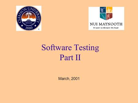 Software Testing Part II March, 2001. Fault-based Testing Methodology (white-box) 2 Mutation Testing.