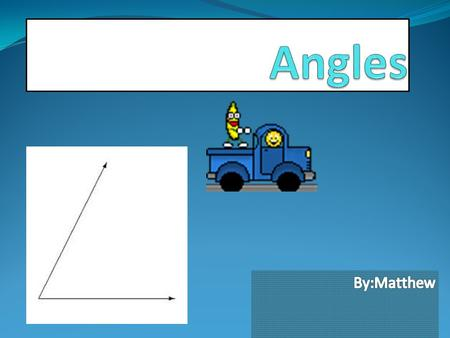 What Is A Angle Angles are to rays that touch a vertex Angles are measured in degrees.