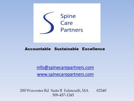 200 Worcester Rd Suite B Falmouth, MA 02540 508-457-1245 Accountable Sustainable Excellence.