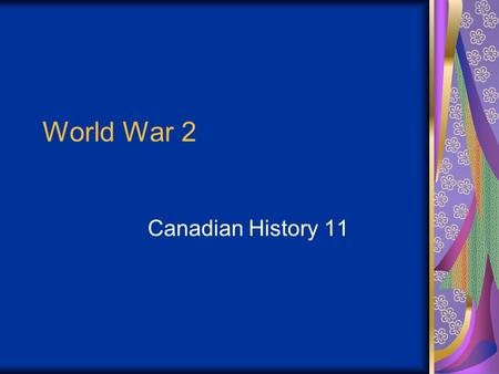 World War 2 Canadian History 11. Describe Canada's contribution to the War in the Air. How did these contributions help the economy? RCAF was 40 combat.