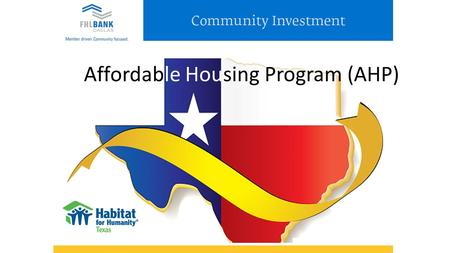 Affordable Housing Program (AHP). AHP Competitive Grants Fund the development of affordable owner-occupied and rental housing via project-specific grants.
