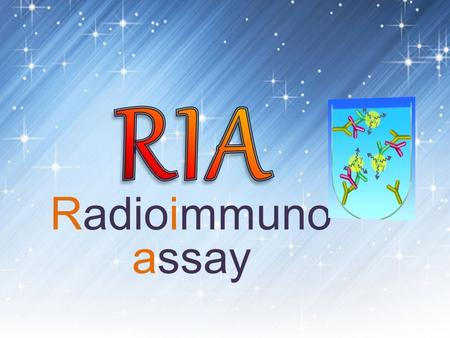 Radioimmuno assay. Immunoassay reactions may be competitive or non-competitive  Competitive labeled known and patient unknown are added to reaction and.