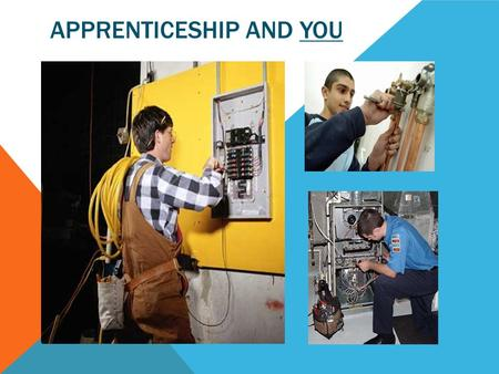 APPRENTICESHIP AND YOU. AGENDA FOR THE DAY  Review why you have chosen this route  Obtain your Training Agreement  Meet your Training Consultant 