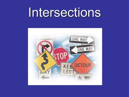 Intersections.