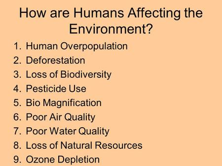 How are Humans Affecting the Environment?