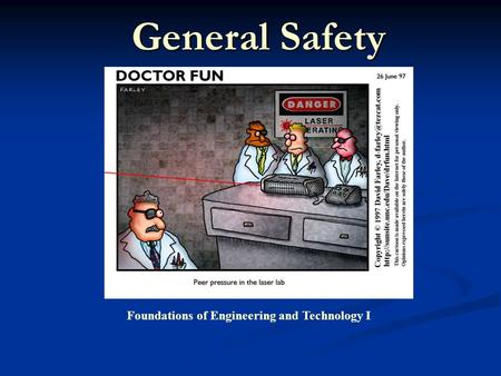 General Safety Foundations of Engineering and Technology I.
