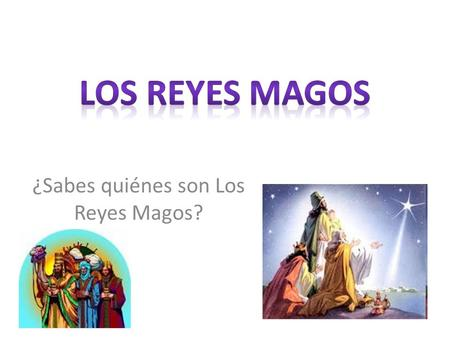 ¿Sabes quiénes son Los Reyes Magos?. After New Year's Day, Mexican families still have a very special date to commemorate and enjoy. On January 6, most.