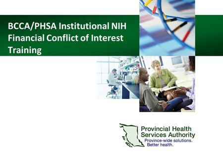 BCCA/PHSA Institutional NIH Financial Conflict of Interest Training.