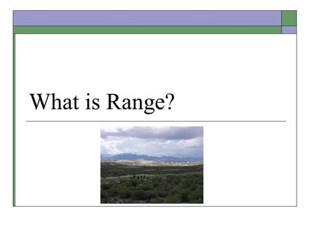 What is Range?. A.A series of mountains. B.A cooking stove that has an oven and a flat top with burners. C.A place where shooting or golf driving is practiced.