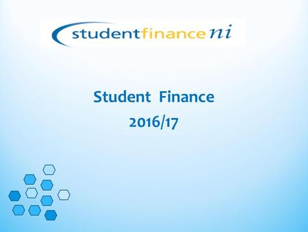 Student Finance 2016/17. Eligibility Criteria Residence A student must: ordinarily resident have been ordinarily resident in the UK and Islands for at.